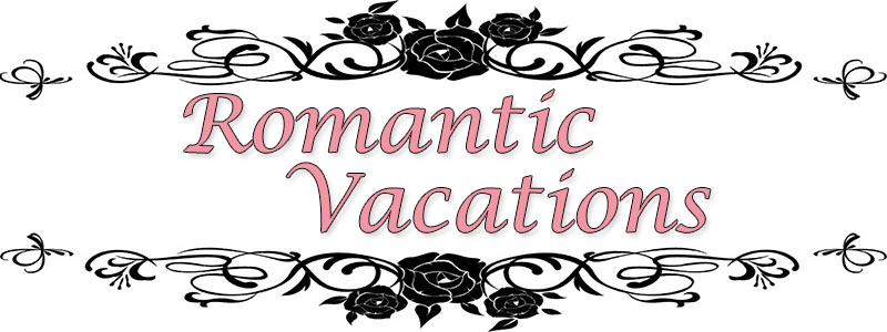 Romantic Vacations